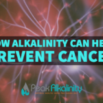How Alkalinity Can Help Prevent Cancer