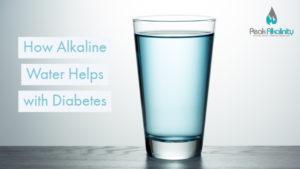 How Alkaline Water Helps with Diabetes