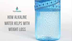 How Alkaline Water Helps with Weight Loss